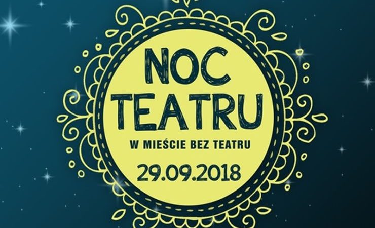 Noc Teatrów 2018